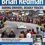 Brian Redman: Daring Drivers, Deadly Tracks