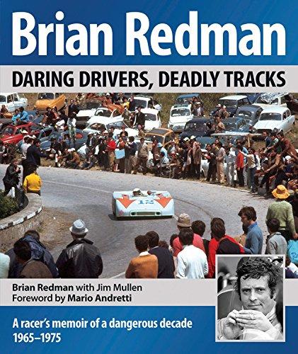 Brian Redman: Daring Drivers, Deadly Tracks